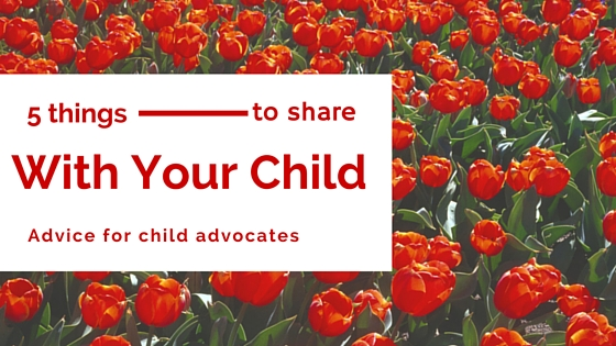 5 things to share with your child